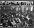 Anti-Work Essays